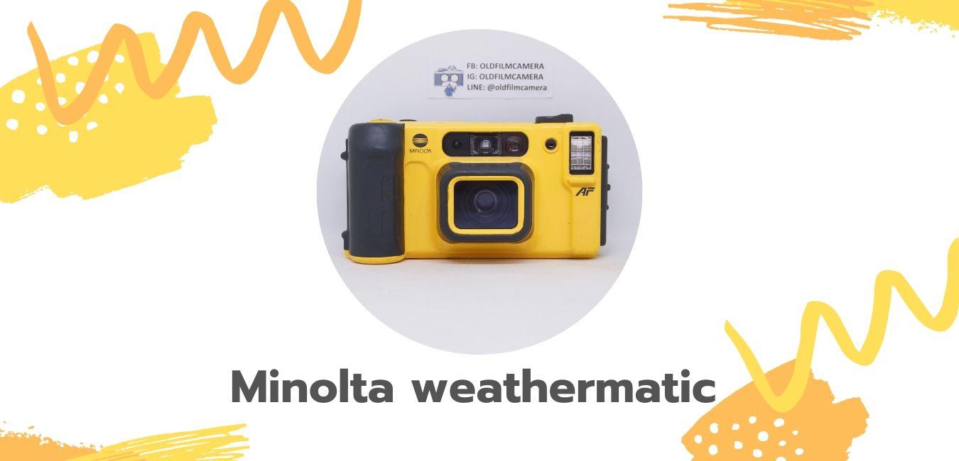 Minolta weathermatic